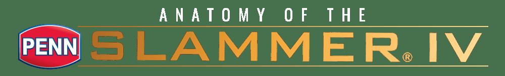 Anatomy of the Penn Slammer IV